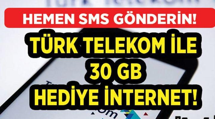 Türk Telekom Müşterilerine Dev Kampanya Yaptı! Tam 30 GB Bedava İnternet…