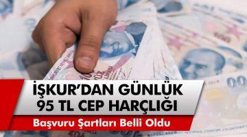 İŞKUR'dan son dakika açıklaması! Günlük 95 TL Zaruri Gider Ödemesi Verilecek