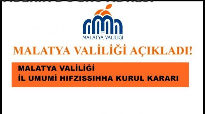 Malatya Valiliği 1 Haziran Kararlarını Açıkladı